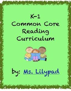 Kindergarten and 1st Grade Reading Curriculum - comprehension mini-lessons for the entire year, graphic organizers, sample anchor charts, etc.