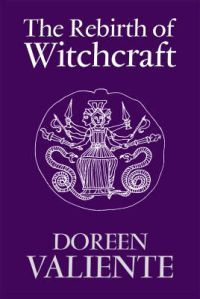 The Rebirth of Witchcraft