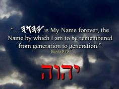 """YHWH (pronounced """"YAHWEH"""") the """"Great I AM"""", this is the name HE wants us to remember HIM by from generation to generation Exodus 3:14-15 more accurate translation of the bible see Hebraic Roots bible at http://www.coyhwh.com/"""
