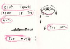 Don't think about it too much