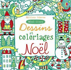Noël de Stella Baggot Usborne dans la collection Un tas de choses à trouver et à colorier