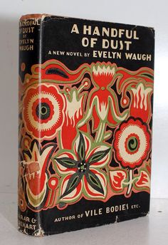 """Evelyn Waugh's """"A Handful of Dust"""", with its striking cover"""