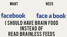 Want or Need Facebook?