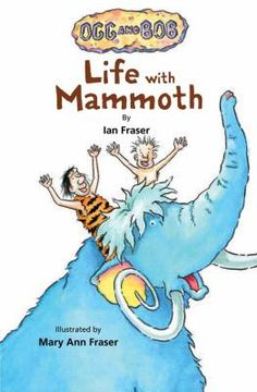 Life with mammoth by Ian Fraser