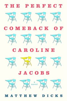 Review: The Perfect Comeback of Caroline Jacobs by Matthew Dicks | book'd out