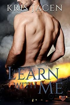"Read ""Learn with Me"" by Kris Jacen available from Rakuten Kobo. Josiah ""Siah"" Kent has always loved learning; New Things To Learn, Learn To Read, My Romance, Romance Books, I Series, Guys Be Like, What To Read, Book 1, Free Books"
