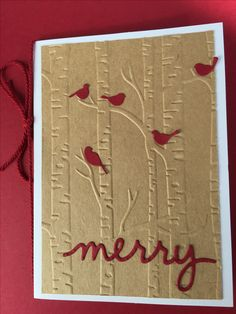 Christmas card made with Stampin Up Woodland TIEF, Christmas Greetings Thinlits Dies, cherry Cobbler card stock and twine, & Memory Box Nesting Birds die.