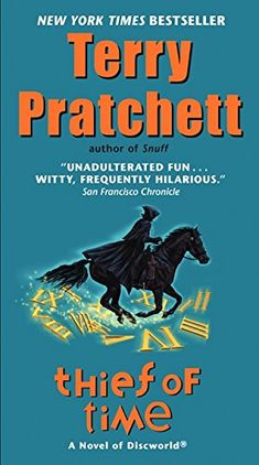 Thief of Time: A Novel of Discworld by Terry Pratchett https://www.amazon.com/dp/0062307398/ref=cm_sw_r_pi_dp_U_x_wybSAbXH20QG4