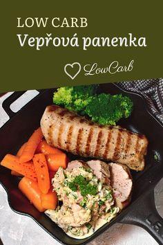 Vepřová panenka, low carb recept, s omáčkou a blanšírovanou zeleninou. Vhodný i pro ketogenní / keto dietu. Lowes, Low Carb, Diet, Lowes Creative