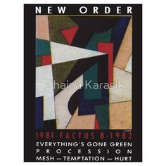 20% OFF ENDS SOON New Order FACTUS 8 - Mesh - Hurt - Everything's Gone Green Phone case/SHIRT/POSTER/pillow/tablet case 1982