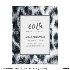 Shop Elegant Black White Cheetah Leopard birthday Invitation created by thepartyshop. 60th Birthday Party Invitations, 90th Birthday Parties, Cheetah Birthday, Elegant Invitations, Black White, Graphics, Illustration Sketches, 30th, Abstract