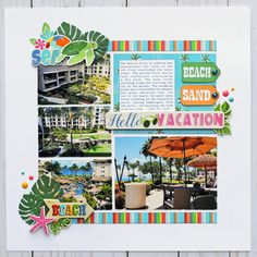 Jana Eubank Carta Bella Summer Splash Hello Vacation Layout 1 600
