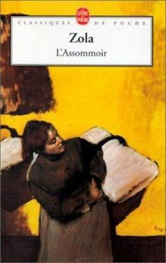 Les Rougon-Macquart, tome 7 : L'Assommoir  de Émile Zola