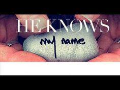Francesca Battistelli- He Knows My Name (With lyrics)