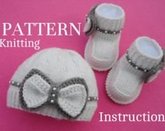 P A T T E R N Knitting Baby Set Baby Shoes Knitted Baby Hat Pattern Baby Booties Baby Baby Girl Pattern ( PDF file )