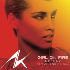 Alicia Keys - Girl On Fire (feat. Nicki Minaj) (Inferno Version) (2012)