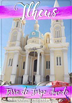Roteiros e dicas para curtir Ilhéus, Bahia