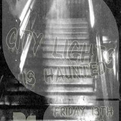 City Lights Is Haunted _Friday 13th January_poplie3