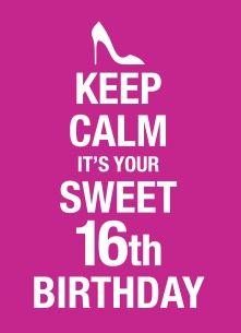 Verjaardagskaarten leeftijd - Keep-calm-its-your-16th-birthday