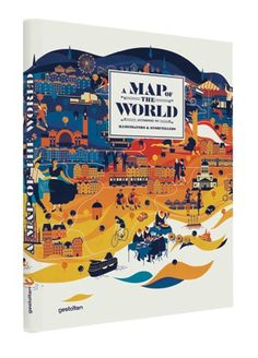 Inspiration for travelling tots: A Map of the World by Masako Kubo