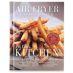 75 Best Air Frying With Allison Waggoner images in 2019