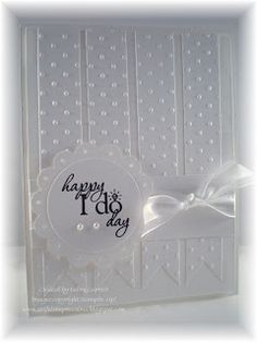 All white is all right!  This beautiful handmade wedding card is all dressed up for the big day!