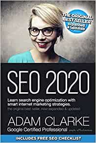 Looking for a great book to read?  SEO 2020 is an Easy to read book by Adam Clarke a Google certified Professional .  A very helpful book that will give you truths and knowledge about SEO  Free SEO checklist is included. Get yours now! Marketing En Internet, Seo Marketing, Online Marketing, Affiliate Marketing, Seo Optimization, Search Engine Optimization, Seo Strategy, Marketing Strategies