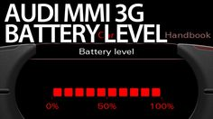 How to enable #battery level #Audi MMI 3G (A1 A4 A5 A6 A7 A8 Q3 Q5 Q7)