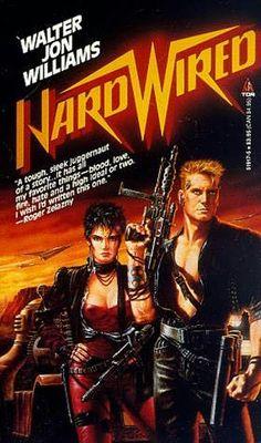"Cyberpunk novel - ""Hardwired"" by Walter Jon Williams"
