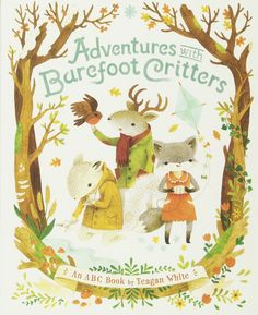 Amazon.co.jp: Adventures with Barefoot Critters: Teagan White: 洋書