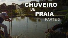 COMO FAZER UM CHUVEIRO DE PRAIA PARTE 3 - YouTube