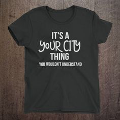 It's a Boston thing, Massachusetts, City shirt, State shirt, USA, Customize this shirt.