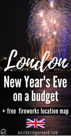 London New Year's Eve on a budget. The best New Year's Eve activities in London and around on a budget and for free. Where to watch fireworks in London for free | Worldering around #London #NYE #NewYear #nye2017