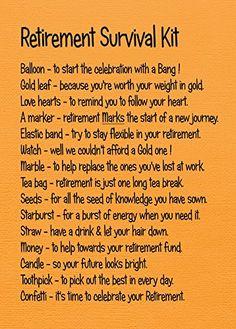 RETIREMENT SURVIVAL KIT Retirement Survival Kit, Retirement Speech, Teacher Retirement Parties, Survival Kit Gifts, Retirement Celebration, Retirement Party Decorations, Military Retirement, Retirement Cakes, Retirement Quotes