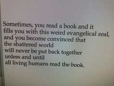 Yes!! I feel like this right now with the book I'm currently reading!! I want everyone to have a copy'