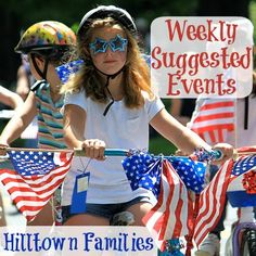 What are your plans for this 4th of July weekend? Check out list of Weekly Suggested Events for ways to celebrate all weekend long, plus a look into next week!