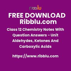 Aldehydes, Ketones And Carboxylic Acids Class 12 Chemistry Notes With Q&A