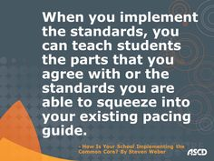 How Is Your School Implementing the Common Core?    By Steven Weber