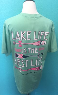 Mint Jadelynn Brooke Lake Life Is The Best Life T-Shirt.