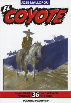 Analupe de Monreal. Ed. Planeta DeAgostini, 2003. (Col. El Coyote ; 36)