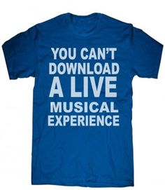 You Can t Download a Live...Experience t shirt