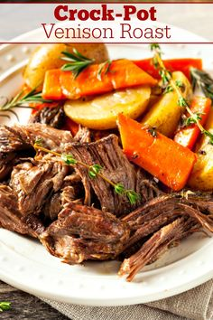 Crock-Pot Venison Roast - If you have a hunter in the family you are going to love this recipe for Crock-Pot Venison Roast! The venison pot roast & vegetables come out super tender! [Low Fat, Low Sugar & Just 7 Weight Watchers SmartPoints Per Serving! Carne Asada, Slow Cooker Roast, Slow Cooker Recipes, Venison Roast Crockpot, Pork Roast, Pot Roast Vegetables, Italian Roast Beef, Roast Beef And Potatoes, Perfect Pot Roast