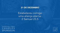 21 de dezembro  - Devocional Diário CHARLES SPURGEON #355
