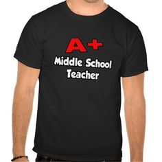 A Plus Middle School Teacher T Shirt, Hoodie Sweatshirt