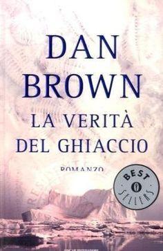 La verità del ghiaccio di Dan Brown