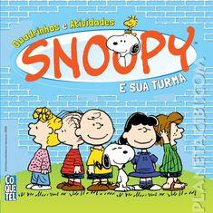 PLANETA GIBI BLOG: Mais SNOOPY em quadrinhos, agora pela Coquetel