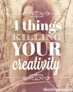 Creativity 4 Things Killing Your Creativity Creativity Quotes The SITSGirls Blog Writing, Writing Tips, Make Money Blogging, How To Make Money, Saving Money, How To Start A Blog Wordpress, Blog Website Design, Creativity Quotes, Love Truths