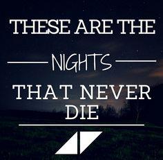 The Nights - Avicii. #quotes #lyrics Mais