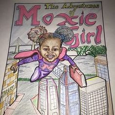 Meet Moxie Girl, the little superhero who gets her superpowers from her multicolored afro puffs. | A Little Girl Was Ashamed Of Her Hair So She And Her Mom Wrote A Comic About It And Won $16K