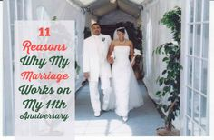 11 REASONS WHY MY MARRIAGE WORKS ON MY 11TH ANNIVERSARY ---